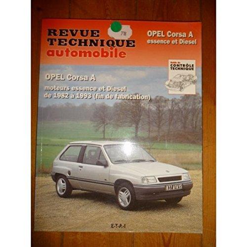 RRTA0718.1 REVUE TECHNIQUE AUTOMOBILE OPEL CORSA A Essence et Diesel de 1982 à 1993 (Fin de fabrication)