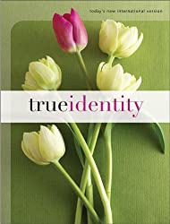 True Identity: The Bible for Women (Today's New International Version)