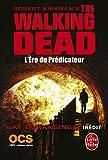 L'Ère du prédicateur (The Walking Dead, Tome 5)