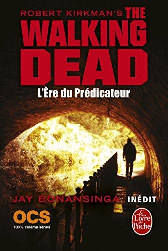 L'Ère du prédicateur (The Walking Dead, Tome 5) par Robert Kirkman