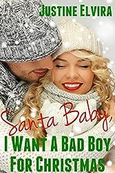 Santa Baby, I Want A Bad Boy For Christmas (English Edition)