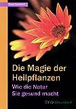 Die Magie der Heilpflanzen (Amazon.de)