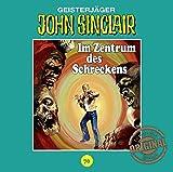 John Sinclair Tonstudio Braun - Folge 70: Im Zentrum des Schreckens. Teil 2 von 3 - Jason Dark