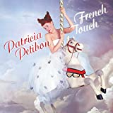 Patricia Petibon - French Touch