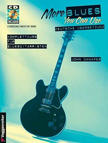 more-blues-you-can-use-mit-cd-noten-und-tabulator-rhytmus-techniken-solo-techniken-bendings-akkordsu