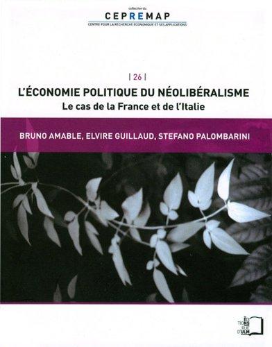 L'conomie politique du nolibralisme - Le cas de la France et de l'Italie