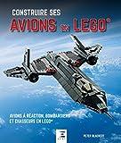 Construire ses avions en Lego : Avions à réaction, bombardier et chasseurs en Lego