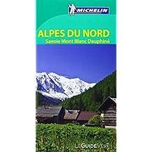 Le Guide Vert Alpes du Nord, Savoie, Mont-Blanc, Dauphiné Michelin