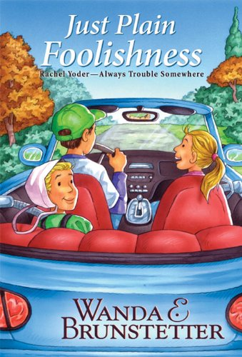 Ebook Descargar Libros Rachel Yoder: Just Plain Foolishness Kindle Puede Leer PDF