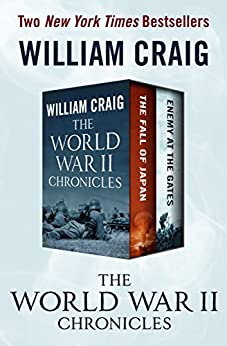 The World War II Chronicles: The Fall of Japan and Enemy at the Gates