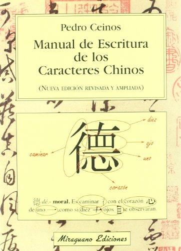 Manual De Escritura De Los Caracterss Chinos (Viajes y Costumbres)
