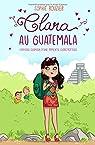 Clara au Guatemala par Rouzier