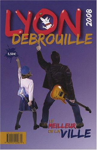 Lyon Débrouille