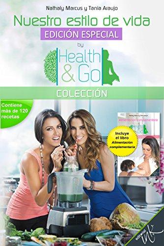 Nuestro estilo de vida. Edición especial (Colección Health&Go) por Nathaly Marcus