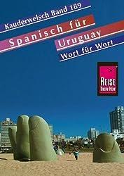 Spanisch f?r Uruguay Wort f?r Wort. Kauderwelsch. by Sonja Schulmeister;Julius Pahlke;Sabine Haag(2005-01-31)