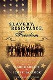 Slavery, Resistance, Freedom (Gettysburg Civil War Institute)