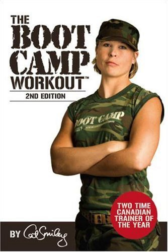 The Boot Camp Workout??? by Cat Smiley (2005-12-28) (Cat Boot Camp)