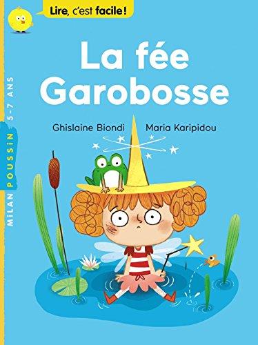 La fée Garobosse par Ghislaine Biondi