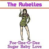 The Rubettes - Foe-De-O-Dee