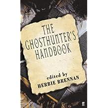 The Ghosthunter's Handbook by Herbie Brennan (2004-05-20)