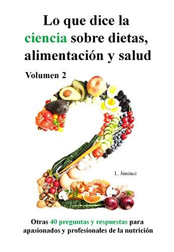 Lo que dice la ciencia sobre dietas, alimentación y salud, volumen 2 par Luis Jiménez