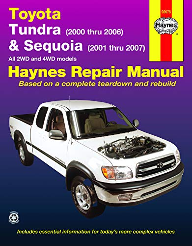 Toyota Tundra (2000 thru 2006) & Sequoia (2000-2007): All 2WD and 4WD Models (Hayne's Automotive Repair Manual)