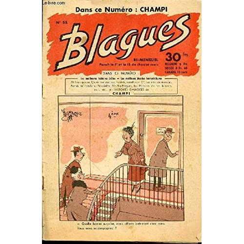 BLAGUES N°58 - LES MEILLEURES HISTOIRES DROLES, LES MEILLEURS DESSINS HUMORISTIQUES. Dans ce numéro : CHAMPI.