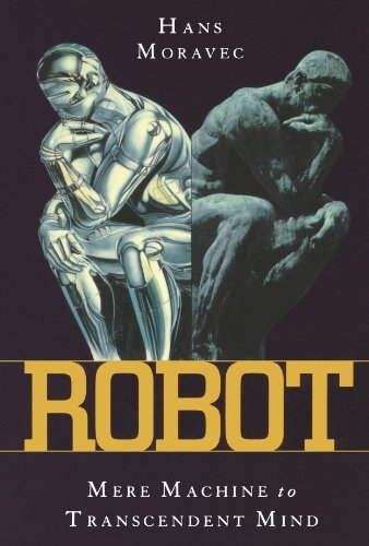 Robot: Mere Machine to Transcendent Mind by Hans Moravec (2000-05-18)