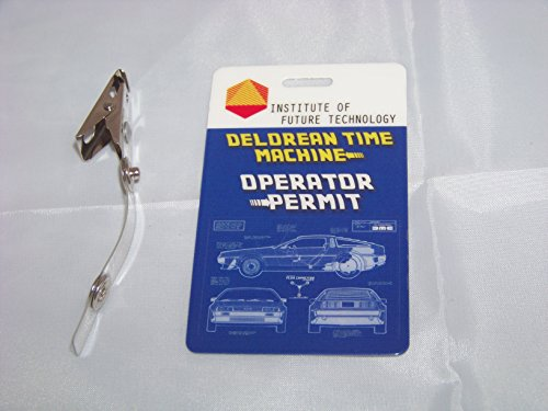 Delorean Time Machine , Zurück in die Zukunft , ID - Karte , ID Badge , Operator Permit , Back to the Future