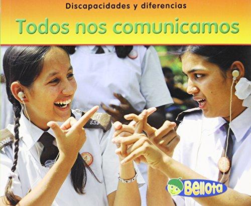 Todos nos comunicamos / We All Communicate (Discapacidades Y Diferencias / Disabilities and Differences) por Rebecca Rissman