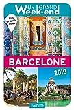 Guide Un Grand Week-end à Barcelone 2019...