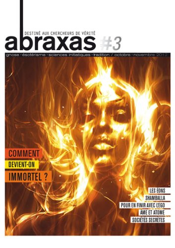 Abraxas N°3 : « Comment devient-on immortel ? »