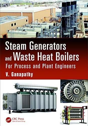 Read e-book online Steam Generators and Waste Heat Boilers: For ...