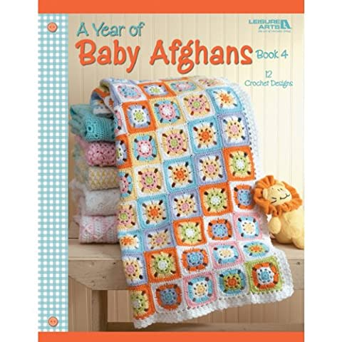 Leisure Arts Paper Leisure Arts-A Year of Baby Afghans: Book 4