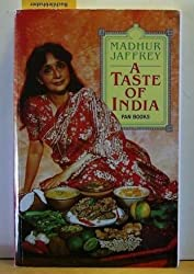 A Taste of India by Madhur Jaffrey (1987-09-04)