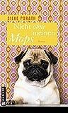 Nicht ohne meinen Mops (Frauenromane im GMEINER-Verlag)