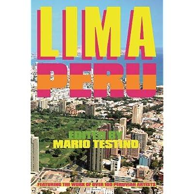 Lima, Perù. Ediz. Italiana, Inglese E Spagnola