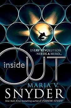 Inside Out (An Inside Story, Book 1) par [Snyder, Maria V.]