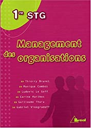 Management des organisations 1E STG by Thierry Brunet (2005-04-04)