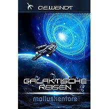 Galaktische Reisen 2: Molluskentore