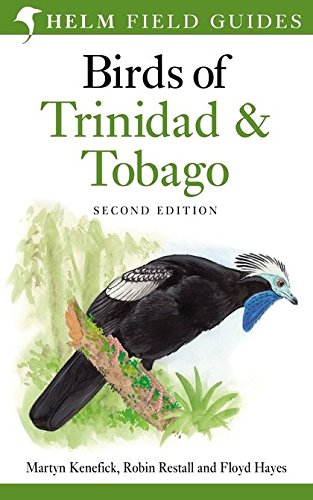 Floyd Vogel (Birds of Trinidad and Tobago (Helm Field Guides))