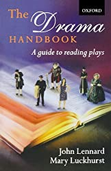 [(The Drama Handbook: A Guide to Reading Plays )] [Author: John Lennard] [Apr-2002]