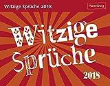 Witzige Sprüche - Kalender 2018 - Harenberg-Verlag - Tagesabreisskalender - 14 cm x 11 cm