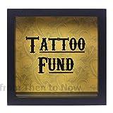 """Spardose mit Holzrahmen, Aufschrift """"Tattoo Fund"""" in englischer Sprache"""