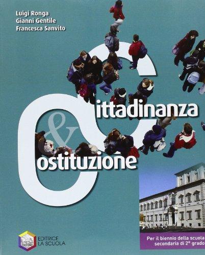 Cittadinanza & Costituzione. Con educazione stradale. Per le Scuole superiori. Con espansione online