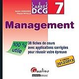 DCG 7 Management : 38 fiches de cours avec applications et corrigés pour réussir votre épreuve