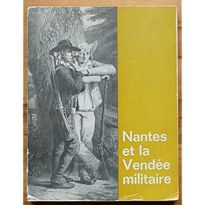 La révolution à nantes et la vendée militaire.