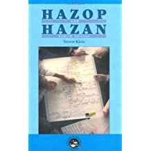Hazop & Hazan: Identifying and Assessing Process Industry Hazards, Fouth Edition by Trevor A. Kletz (1999-09-01)