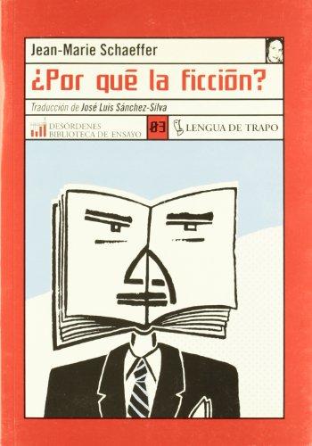 Por Que La Ficcion? por Jean-Marie Schaeffer