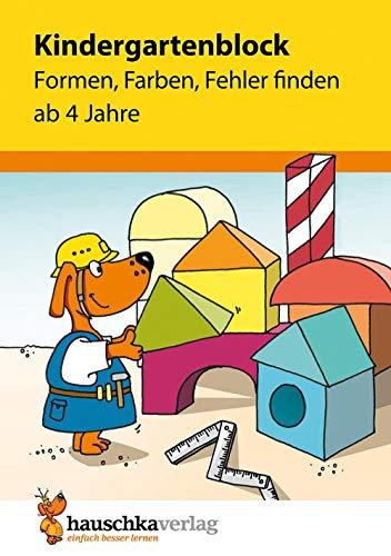 Formen, Farben, Fehler finden ab 4 Jahre (Übungsmaterial für Kindergarten und Vorschule, Band 621) ()